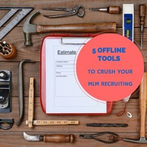 MLM Recruiting-5 Offline Tools