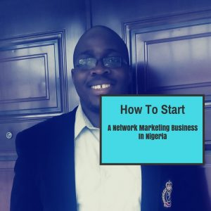 How to start a network marketing business in nigeria