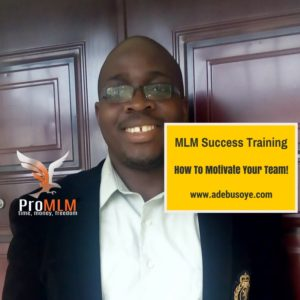 MLM Success Training- Best Way To Inspire Your Team.