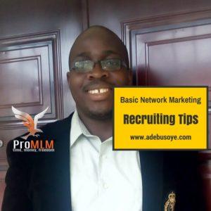 Basic Network Marketing Recruiting Tips