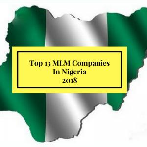 Top 13 MLM Companies In Nigeria 2018