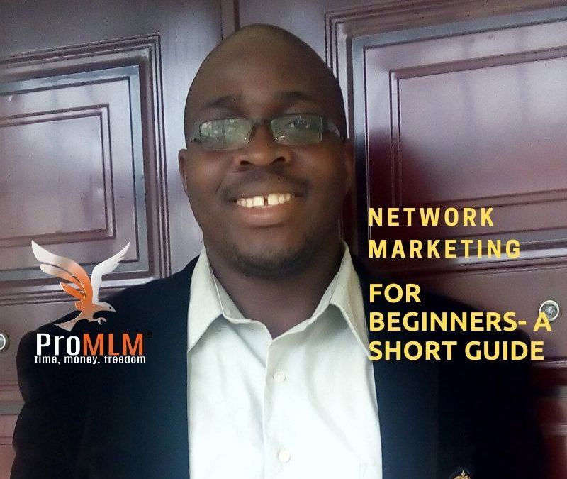8 Easy Network Marketing Tips For Beginners – A Short Guide